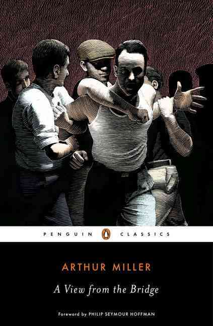 A View from the Bridge By Miller, Arthur/ Hoffman, Philip Seymour (FRW)